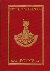 Mythen en Legenden van Egypte.