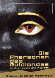 Die Pharaonen des Goldlandes