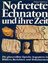 Nefretete Echnaton und ihre Zeit