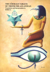 The Emerald Tablets of Thoth The Atlantean.